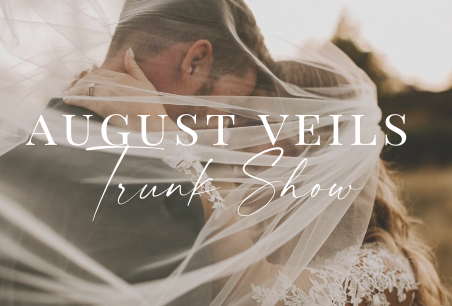 August Veils Trunk Show Main Image